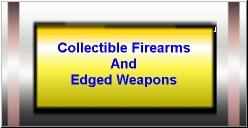 http://www.CollectibleFirearms.com